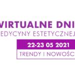 Wirtualne dni medycyny estetycznej